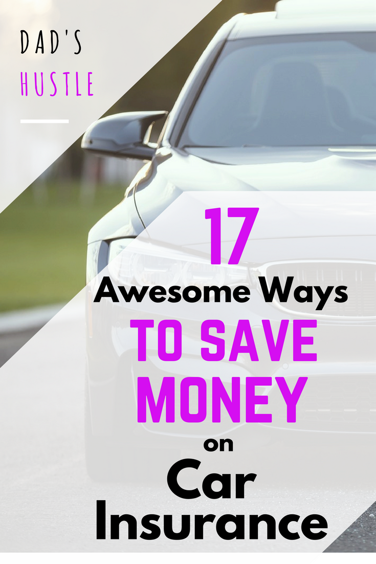 17 Ways To Save Money On Car Insurance